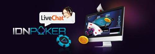 IDN POKER LIVECHAT